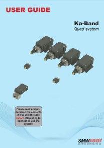 Ka band Dual System
